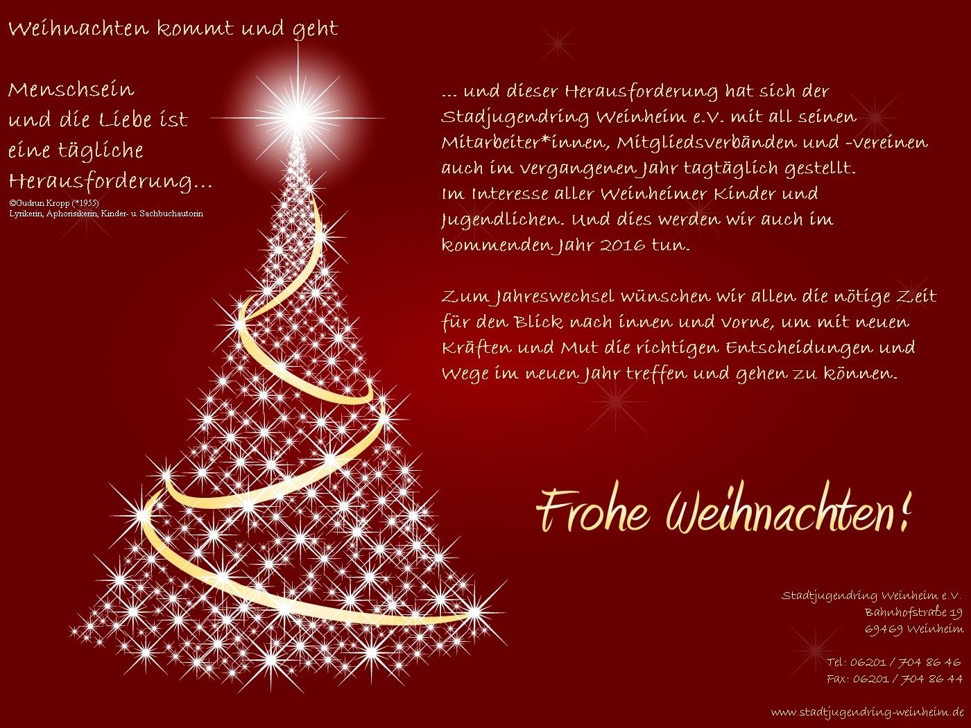 Fröhliche Weihnachten und ein glückliches und friedliches Jahr 2016 ...